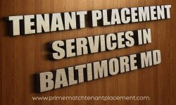 tenant placement services Baltimore (Call us On 888-868-6291)