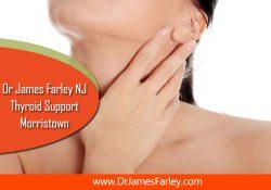 Dr James Farley NJ – thyroid support Morristown