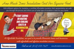 How Much Does Insulation Cost Per Square Foot | affordableinsulationmn.com