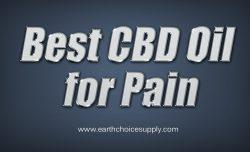 Best CBD Oil for Pain | Call Us – 416-922-7238 | earthchoicesupply.com