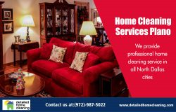 Home Cleaning Services Plano|http://www.detailedhomecleaning.com/