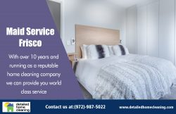 Maid Service Frisco|http://www.detailedhomecleaning.com/