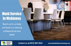 Maid Service In Mckinney|http://www.detailedhomecleaning.com/