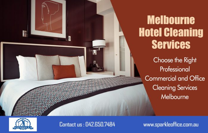 Melbourne Hotel Cleaning Services| Call Us – 042 650 7484 | sparkleoffice.com.au
