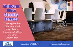 Melbourne office cleaning services| Call Us – 042 650 7484 | sparkleoffice.com.au