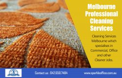 Melbourne Professional Cleaning Services| Call Us – 042 650 7484 | sparkleoffice.com.au