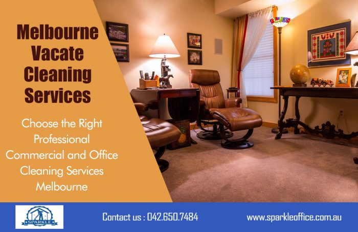 Melbourne Vacate Cleaning Services| Call Us – 042 650 7484 | sparkleoffice.com.au