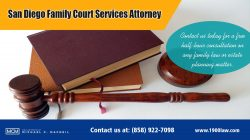 San Diego Family Court Services Attorney | (858) 922-7098