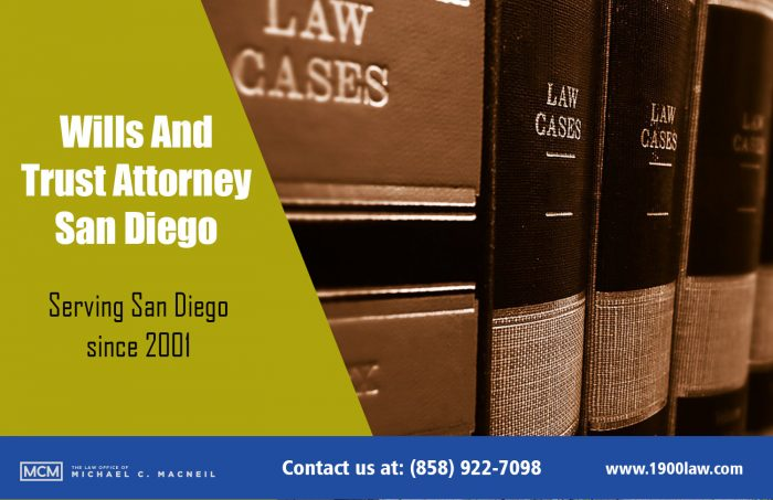 Wills And Trust Attorney San Diego | (858) 922-7098