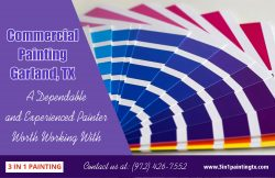 Commercial Painting Garland, TX|http://3in1paintingtx.com/