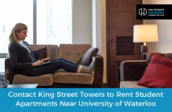 Contact King Street Towers to Rent Student Apartments Near University of Waterloo