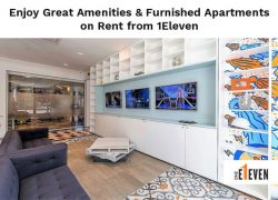 Enjoy Great Amenities & Furnished Apartments on Rent from 1Eleven