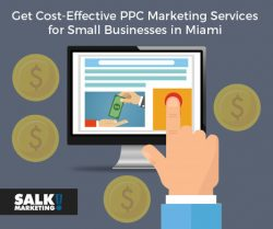 Get Cost-Effective PPC Marketing Services for Small Businesses in Miami