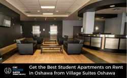Get the Best Student Apartments on Rent in Oshawa from Village Suites Oshawa