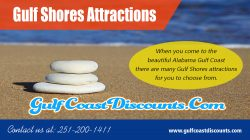 Gulf Shores Attractions | Call 251 200 1411 | gulfcoastdiscounts.com