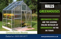 Halls Greenhouses | 800 098 8877 | greenhousestores.co.uk