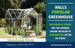 Halls Popular Greenhouse | 800 098 8877 | greenhousestores.co.uk