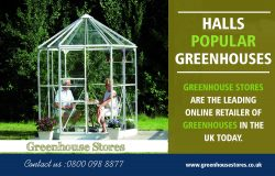 Halls Popular Greenhouses | 800 098 8877 | greenhousestores.co.uk
