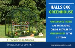 Halls 8×6 Greenhouse | 800 098 8877 | greenhousestores.co.uk