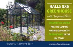 Halls 8×6 Greenhouse with Toughened Glass | 800 098 8877 | greenhousestores.co.uk