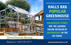 Halls 8×6 Popular Greenhouse | 800 098 8877 | greenhousestores.co.uk