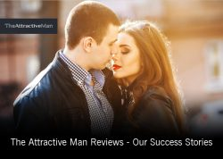 The Attractive Man Reviews – Our Success Stories