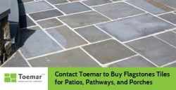 Contact Toemar to Buy Flagstones Tiles for Patios, Pathways, and Porches