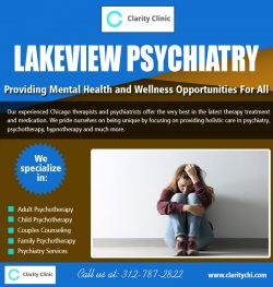 Lakeview PSYCHIATRY | claritychi.com | Call – 312-787-2822