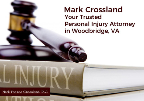 Mark Crossland – Your Trusted Personal Injury Attorney in Woodbridge, VA