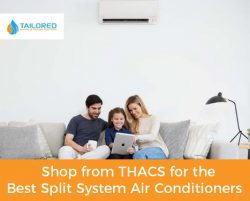 Shop from THACS for the Best Split System Air Conditioners