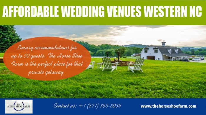 Affordable Wedding Venues Western NC | Call – 828-393-3034 | thehorseshoefarm.com