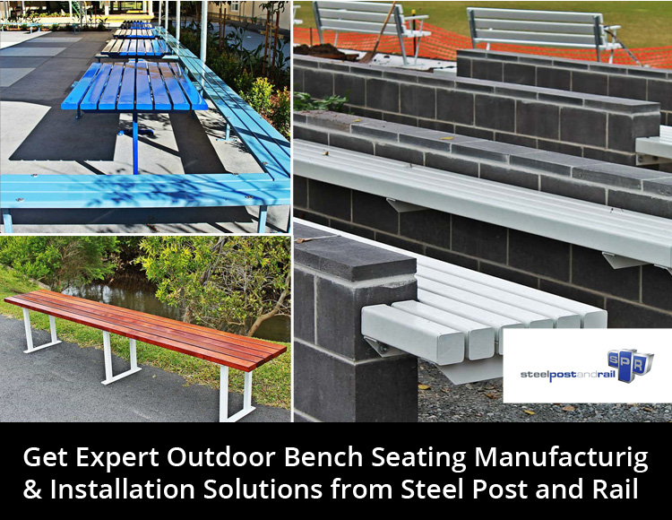 Get Expert Outdoor Bench Seating Manufacturing & Installation Solutions from Steel Post and Rail