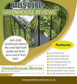 Halls Qube Greenhouse Reviews | 800 098 8877 | greenhousestores.co.uk