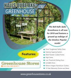 Halls Qube 8×6 Greenhouse | 800 098 8877 | greenhousestores.co.uk