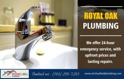 Royal Oak Plumbing | Call – 586-298-7285 | michaelhallplumbing.com
