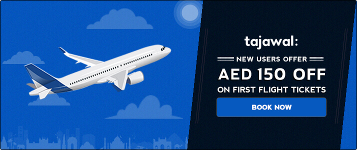 Tajawal Special Offer – AED 150 OFF on All Flight Ticket Bookings