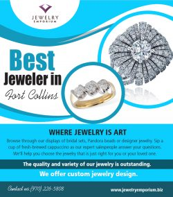 Best Jeweler in Fort Collins | 9702265808 | jewelryemporium.biz