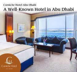 Corniche Hotel Abu Dhabi – A Well-Known Hotel in Abu Dhabi