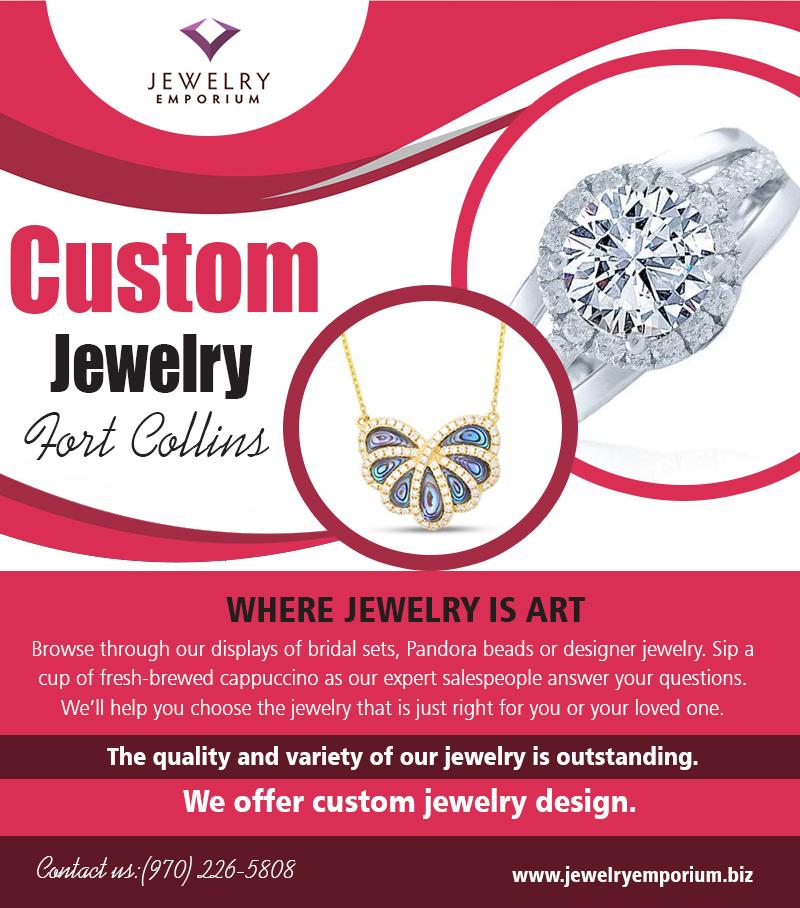 Custom Jewelry Fort Collins | 9702265808 | jewelryemporium.biz