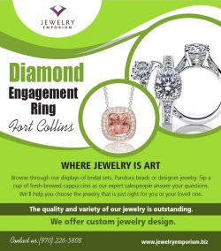 Diamond Engagement Ring Fort Collins | 9702265808 | jewelryemporium.biz