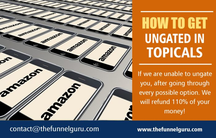 How to Get Ungated in Topicals