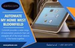 Automate my Home West Bloomfield | Call – 1-800-369-0374 | jarbcom.com