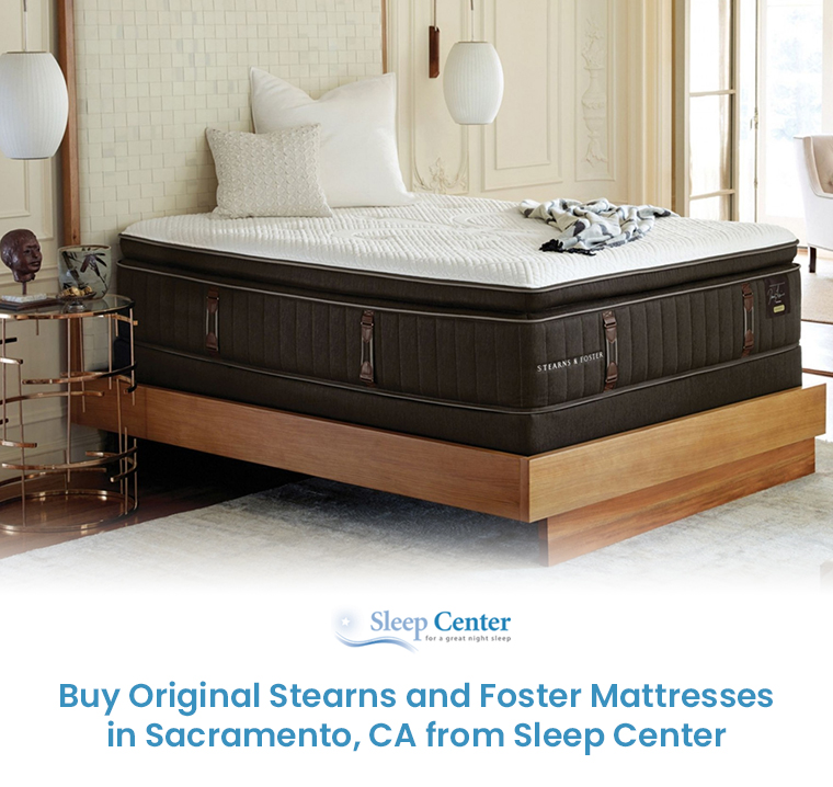 Buy Original Stearns and Foster Mattresses in Sacramento, CA from Sleep Center