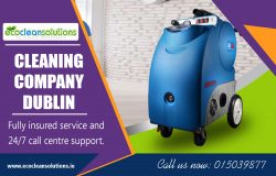 Cleaning Company Dublin|ecocleansolutions.ie|Call Us-35315039877