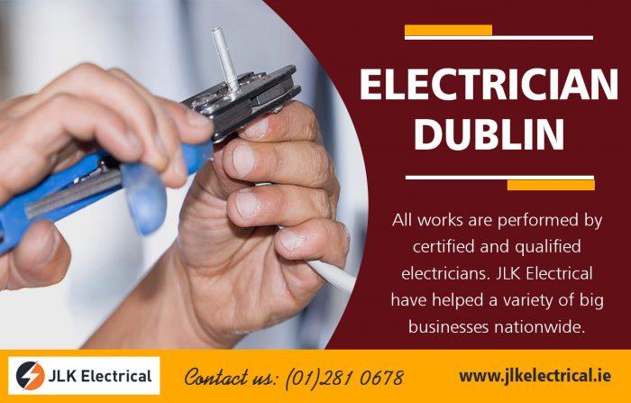 Electrician Dublin | Call – 01 281 0678 | jlkelectrical.ie