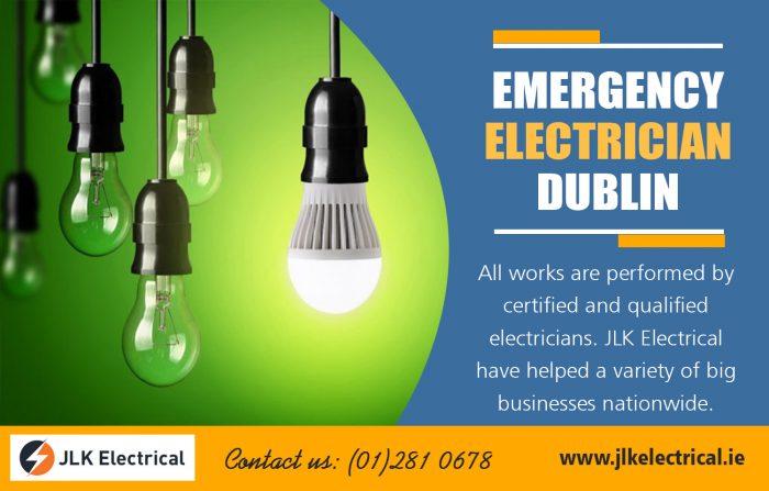 Emergency Electrician Dublin | Call – 01 281 0678 | jlkelectrical.ie