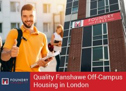 Foundry First – Quality Fanshawe Off-Campus Housing in London