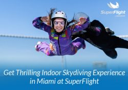 Get Thrilling Indoor Skydiving Experience in Miami at SuperFlight