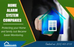 Home Alarm System Companies | 8554858733 | connectnsave.com