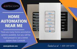 Home Automation Near Me | Call – 1-800-369-0374 | jarbcom.com